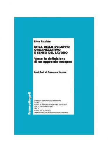 Etica dello sviluppo organizzativo e senso del lavoro. Verso la
