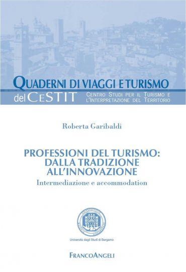Professioni del turismo: dalla tradizione all'innovazione. Inter