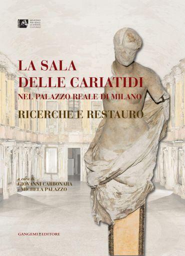 La sala delle Cariatidi nel Palazzo Reale di Milano ePub