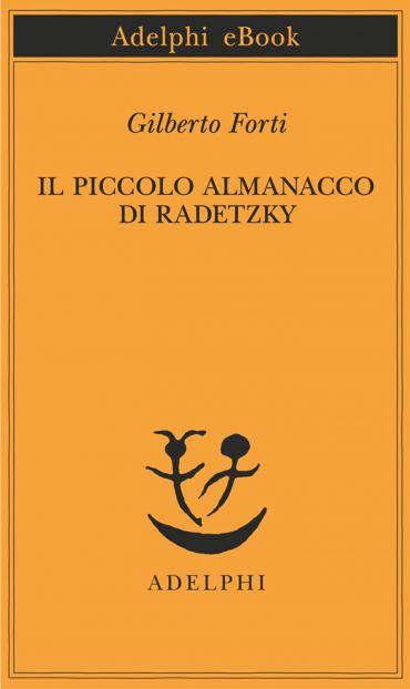 Il piccolo almanacco di Radetzky ePub