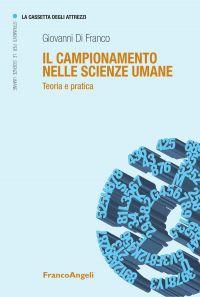 Il campionamento nelle scienze umane. Teoria e pratica