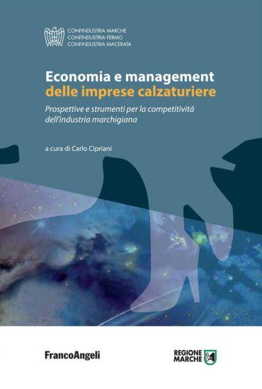 Economia e management delle imprese calzaturiere. Prospettive e