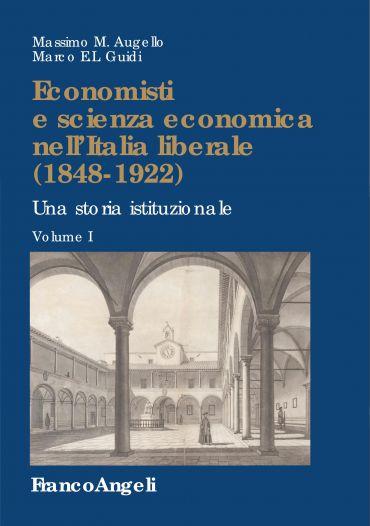 Economisti e scienza economica nell'Italia liberale (1848-1922)