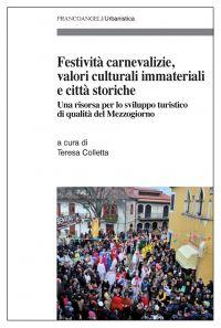 Festività carnevalizie, valori culturali immateriali e città sto