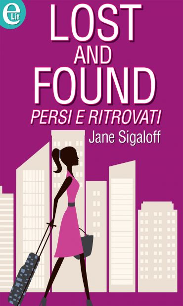 Lost and found - Persi e ritrovati (eLit) ePub