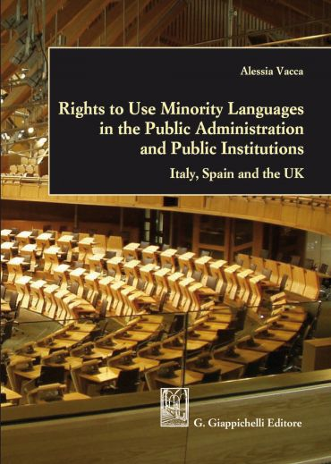 Rights to Use Minority Languages in the Public Administration an