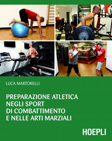 Preparazione atletica negli sport di combattimento e nelle arti