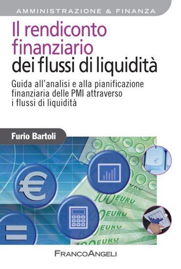 Il rendiconto finanziario dei flussi di liquidità. Guida all'ana