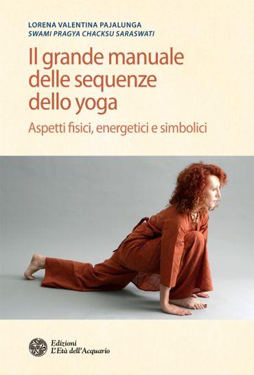Il grande manuale delle sequenze dello yoga ePub