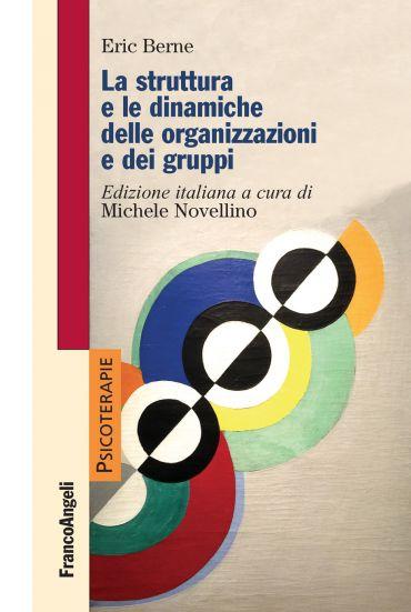 La struttura e le dinamiche delle organizzazioni e dei gruppi eP