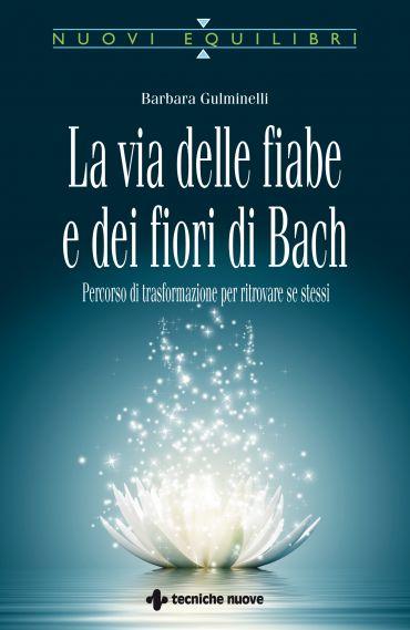 La via delle fiabe e dei fiori di Bach ePub