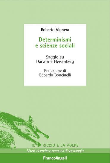 Determinismi e scienze sociali. Saggio su Darwin e Heisenberg eP