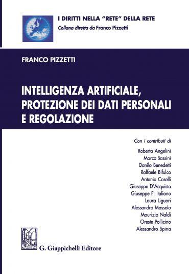 Intelligenza artificiale, protezione dei dati personali e regola
