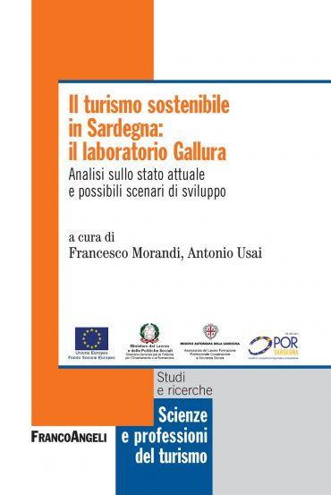 Il turismo sostenibile in Sardegna: il laboratorio Gallura. Anal