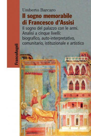 Il sogno memorabile di Francesco d'Assisi. Il sogno del palazzo