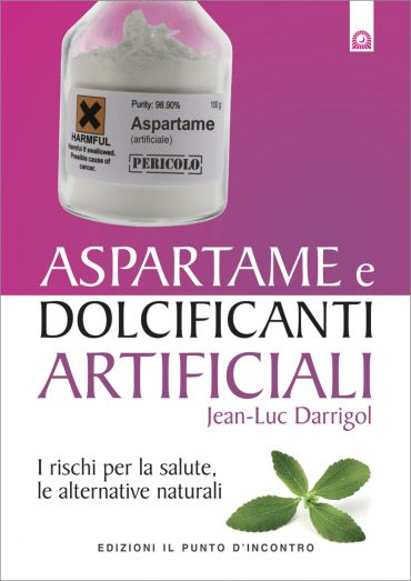 Aspartame e dolcificanti artificiali ePub