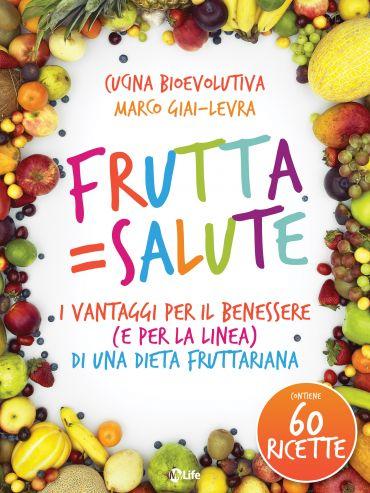 Frutta = Salute ePub