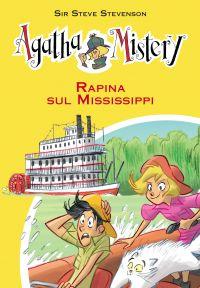 Rapina sul Mississippi. Agatha Mistery. Vol. 21 ePub