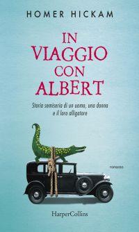 In viaggio con Albert - Storia semiseria di un uomo, una donna..