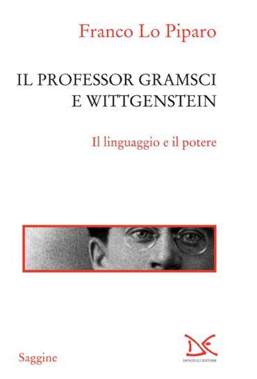 Il professor Gramsci e Wittgenstein