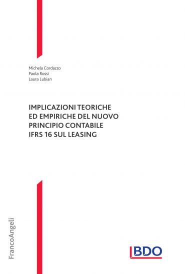 Implicazioni teoriche ed empiriche del nuovo principio contabile