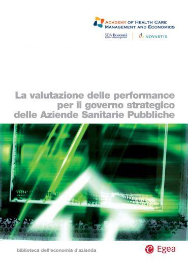 La valutazione delle performance per il governo strategico delle