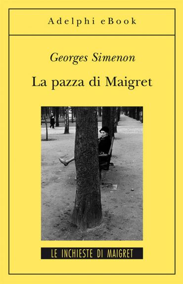 La pazza di Maigret ePub