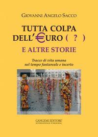 Tutta colpa dell'Euro (?) e altre storie ePub
