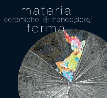 Materia e forma. Ceramiche di Franco Giorgi ePub