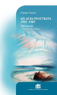 Ad alba inoltrata 1993-1985. Tutte le poesie ePub