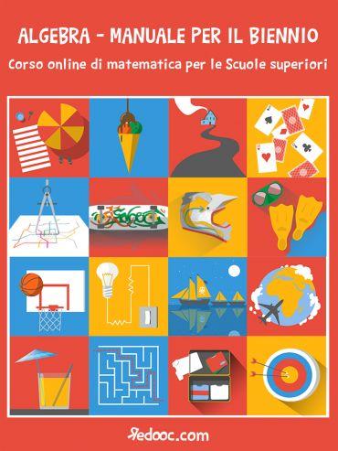 Algebra - Manuale per il biennio ePub