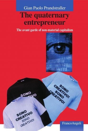 The quaternary entrepreneur. The avant garde of non-material cap