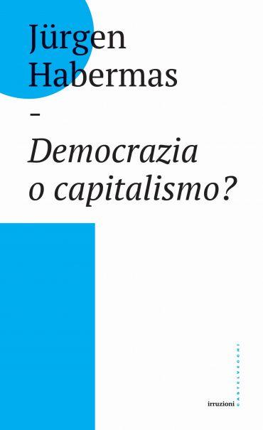 Democrazia o capitalismo? ePub