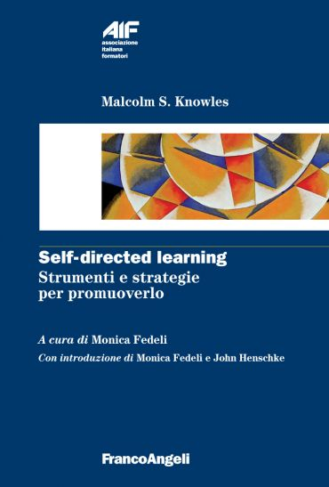 Self-directed learning. Strumenti e strategie per promuoverlo eP