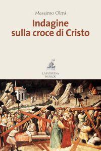 Indagine sulla croce di Cristo