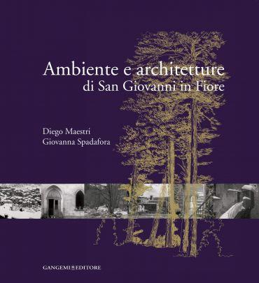 Ambiente e architetture di San Giovanni in Fiore ePub