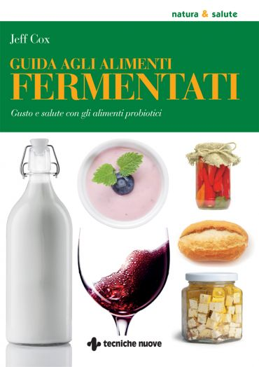 Guida agli alimenti fermentati ePub