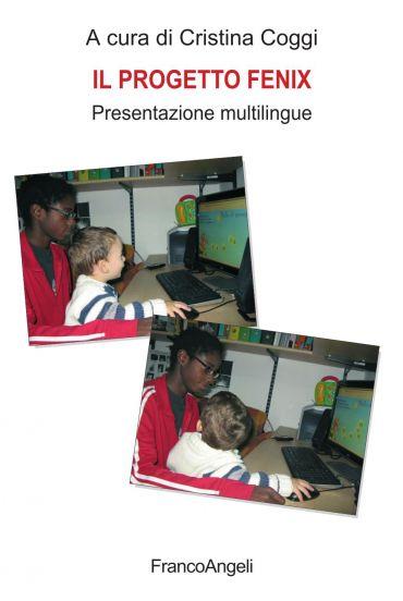 Il Progetto Fenix. Presentazione multilingue