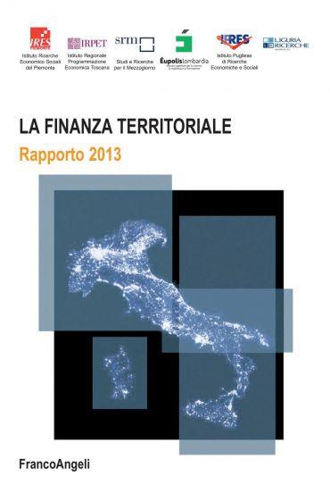 La finanza territoriale. Rapporto 2013