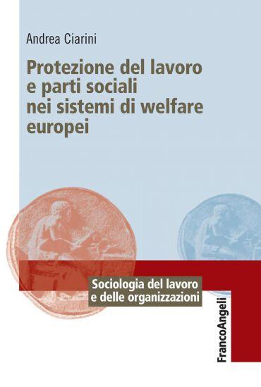 Protezione del lavoro e parti sociali nei sistemi di welfare eur
