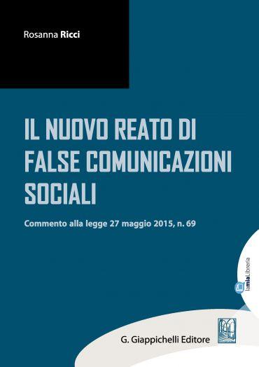 Il nuovo reato di false comunicazioni sociali ePub