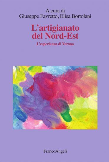 L'artigianato del Nord-Est. L'esperienza di Verona