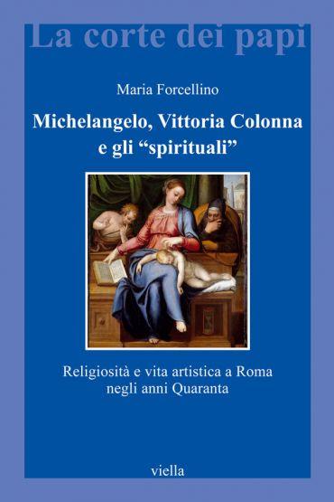 Michelangelo, Vittoria Colonna e gli