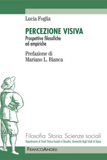 Percezione visiva. Prospettive filosofiche ed empiriche