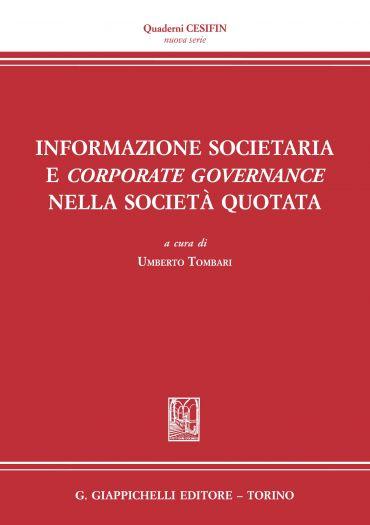 Informazione societaria e corporate governance nella società quo
