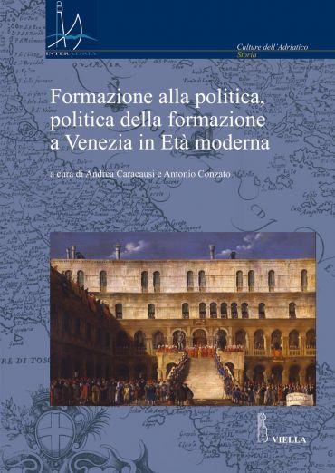 Formazione alla politica, politica della formazione a Venezia in