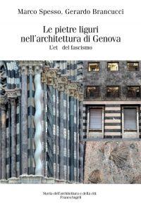 Le pietre liguri nell'architettura di Genova durante il regime f