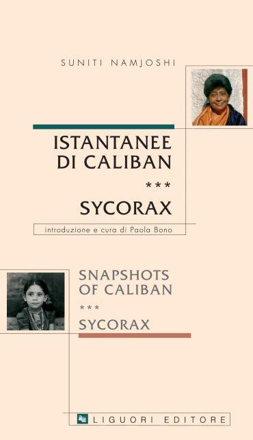 Istantanee di Caliban e Sycorax/ /Snapshots of Caliban e Sycorax