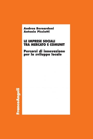 Le imprese sociali tra mercato e comunità