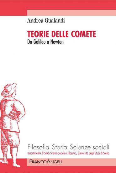 Teorie delle comete. Da Galileo a Newton